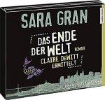 Das Ende der Welt ....... Claire DeWitt ermittelt [6 CDs]