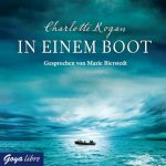 In einem Boot [4 Audio-CDs] Charlotte Rogan [Autor]