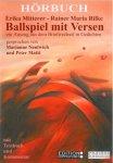 Ballspiel mit Versen - Ein Auszug aus dem Briefwechsel in Gedichten zwischen Erika Mitterer und Rainer Maria Rilke