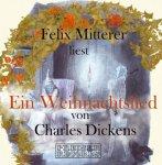 Felix Mitterer liest .... Ein Weihnachtslied von Charles Dickens