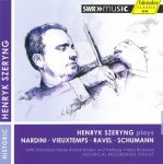 Henryk Szeryng spielt Nardini • Vieuxtemps • Ravel • Schumann