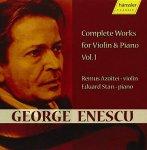 » George Enescu « Sämtliche Werke für Violine & Klavier Vol.1