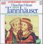 Hans-Peter Minetti liest »Tannhäuser« Audio-CD