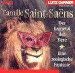 Camille Saint-Saëns / Karneval der Tiere - Audio-CD