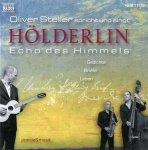 """»Oliver Steller« Hölderlin """"Echo des Himmels"""" - Audio-CD"""