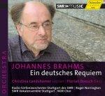 Johannes Brahms »Ein deutsches Requiem« op. 45 für Sopran, Bariton, Chor und Orchester (nach Worten der Heiligen Schrift)