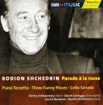 Rodion Shchedrin • Parade à la russe - Audio-CD