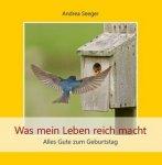 Andrea Seeger - Was mein Leben reich macht